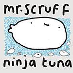 Mr.Scruff - Ninjatuna